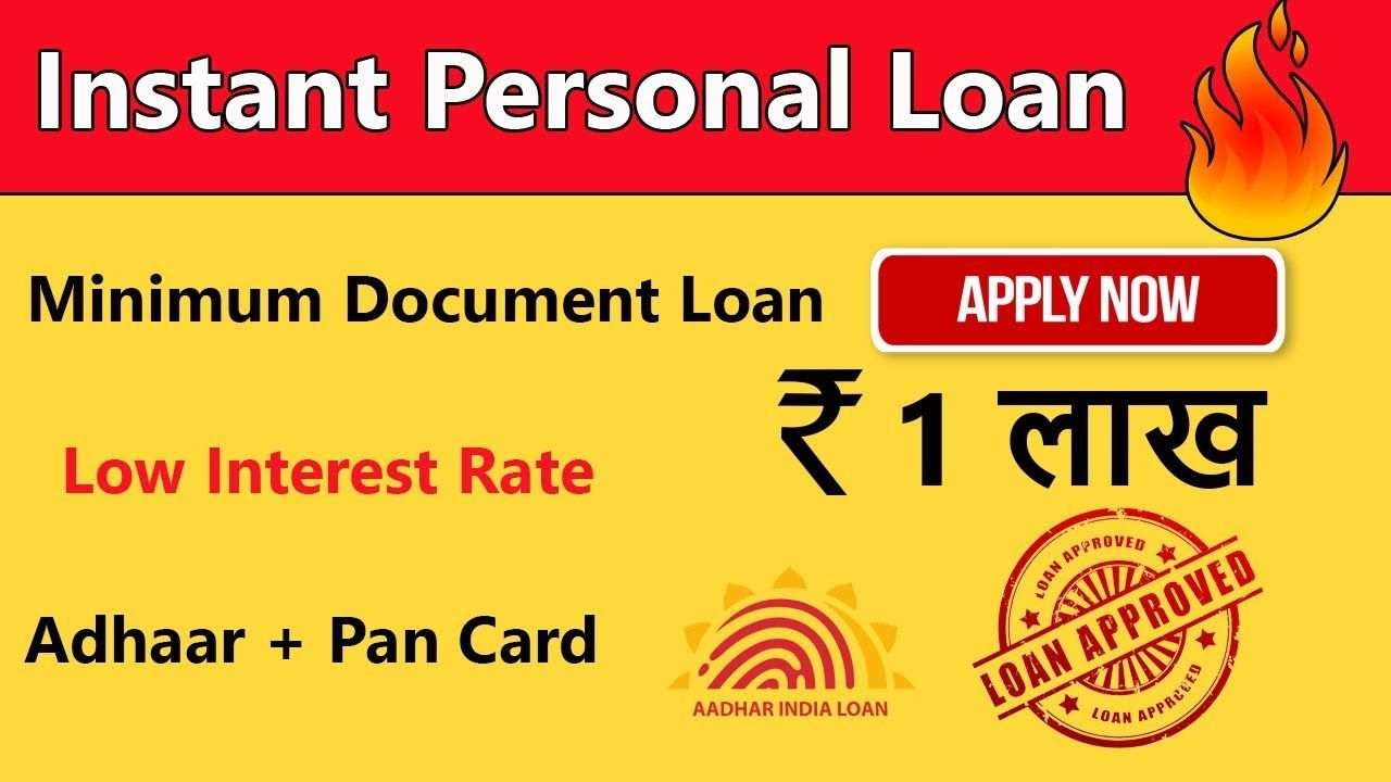 Instant Personal Loan Loan Without Documents Aadhar Card Loan Apply Personal Loans Personal Loans Online Aadhar Card