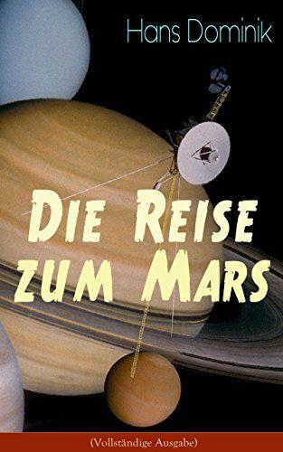 Download Die Reise zum Mars (Vollständige Ausgabe): Utopische Geschichte aus dem Jahre 2108 (German Edition) PDF EPUB - EBOOK EPUB PDF MOBI KINDLE  CLICK HERE >> http://centerebooks.xyz/download-die-reise-zum-mars-vollstandige-ausgabe-utopische-geschichte-aus-dem-jahre-2108-german-edition-pdf-epub/  ...Download Die Reise zum Mars (Vollständige Ausgabe): Utopische Geschichte aus dem Jahre 2108 (German Edition)  – eBook PDF EPUB MOBI    Die Reise zum Mars (Vollständige A
