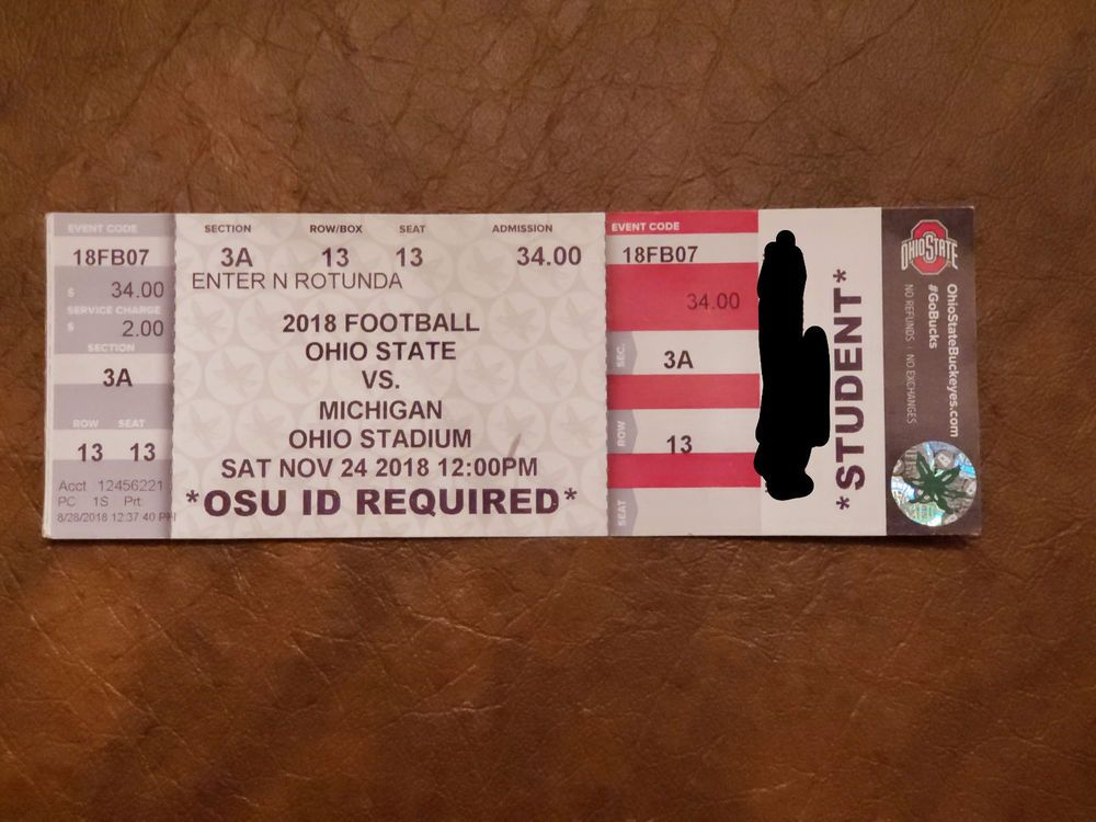 Ohio State Vs Michigan 2018 Football Ticket Section 3a Ticket