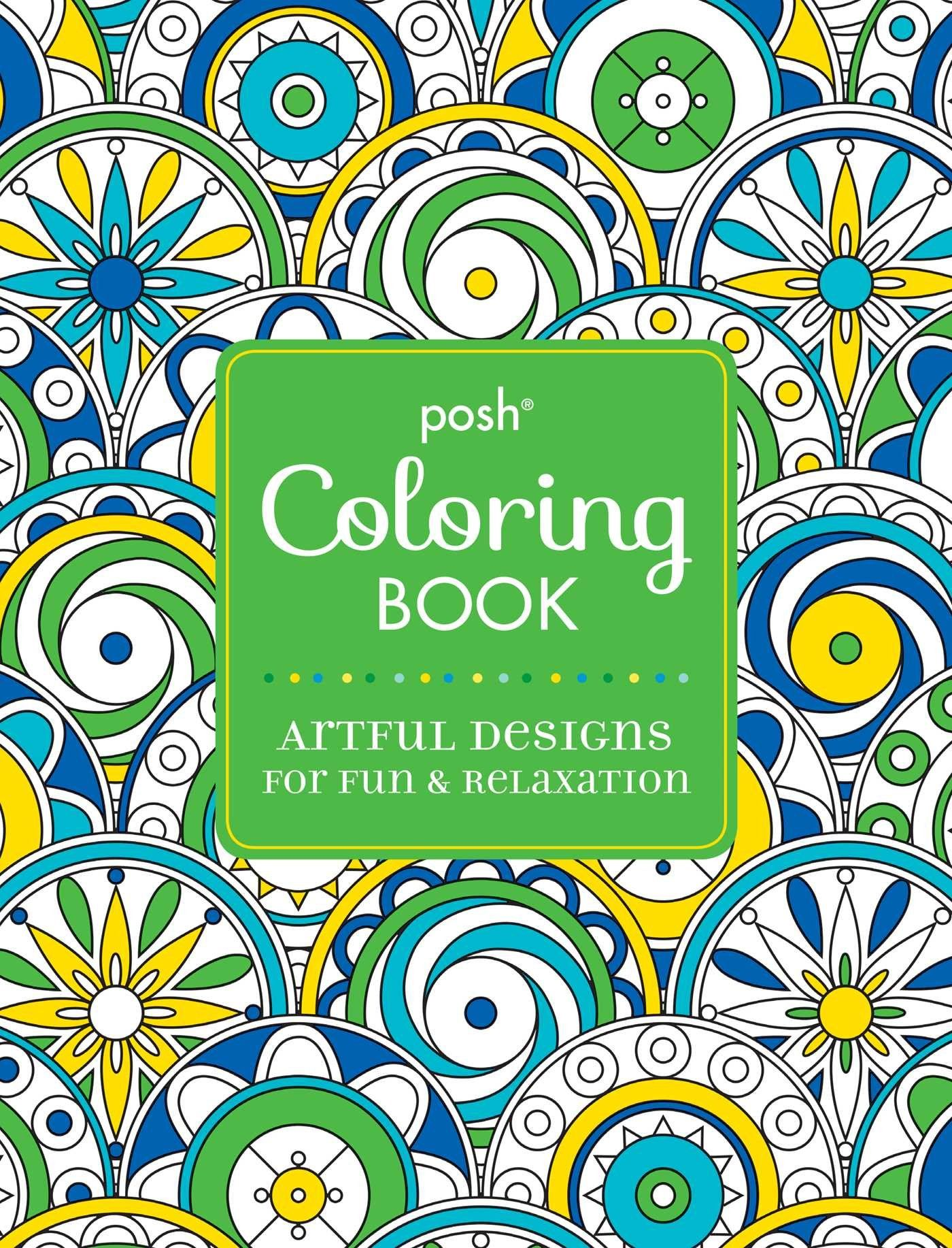 amazoncom posh adult coloring book artful designs for fun and relaxation - How To Publish A Coloring Book