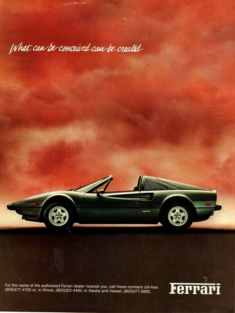 What Can Be Conceived Can Be Created Tasteful Ferrari Advert For The 308 Gts The Car That Co Starred Wi Ferrari Vintage Ferrari Poster Vintage Sports Cars