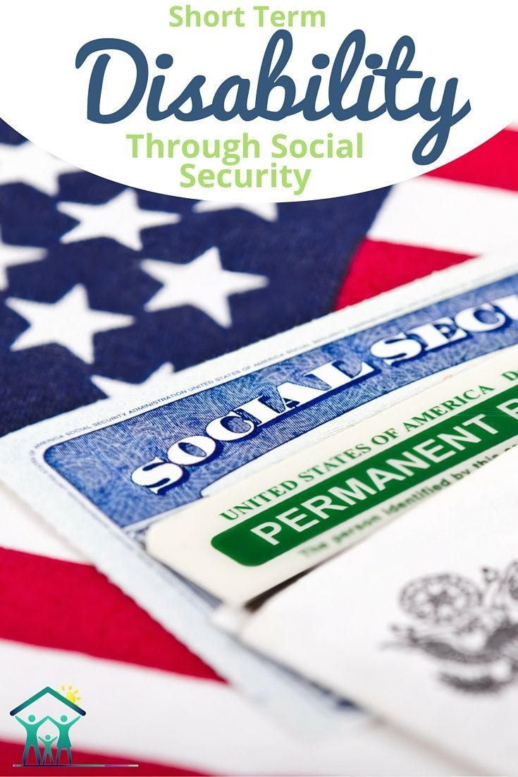 Social Security and ShortTerm Disability Requirements