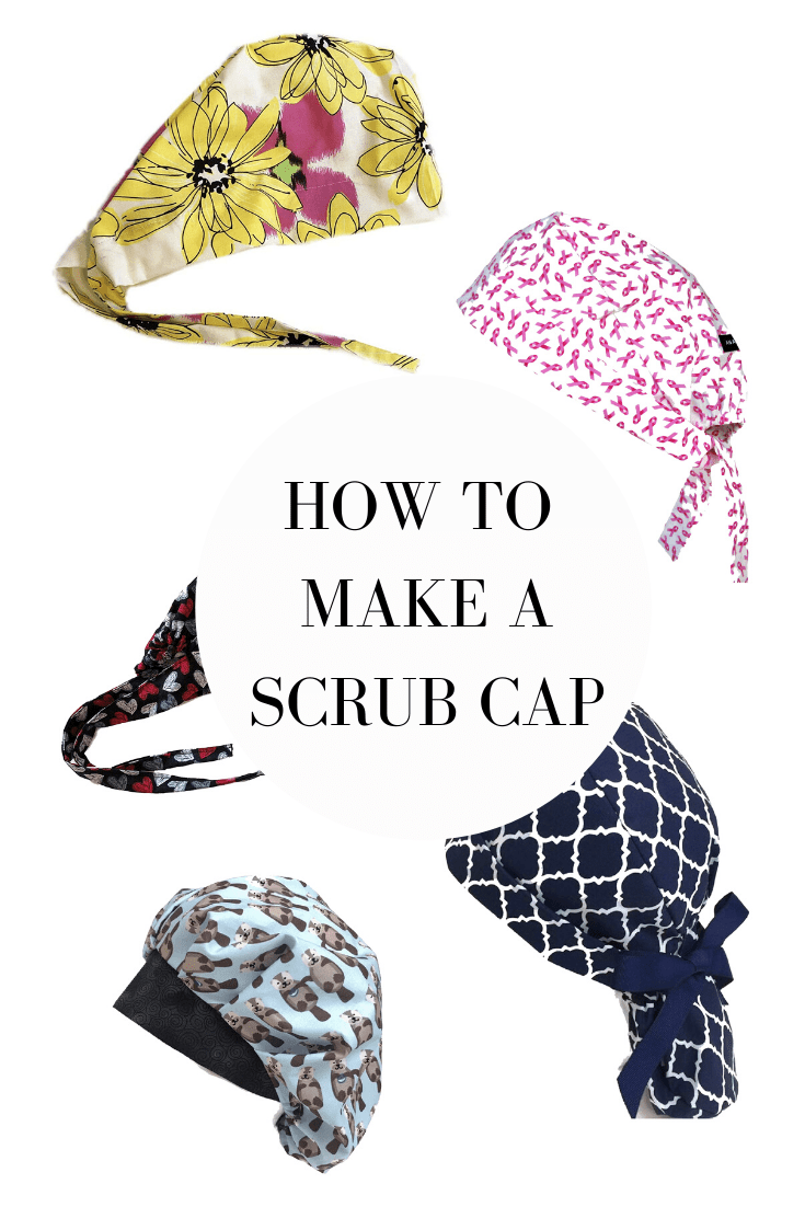 Best Scrub Cap Patterns To Diy For Health Care Workers One Crafdiy Girl In 2020 Scrub Caps Pattern Cap Patterns Scrub Hat Patterns