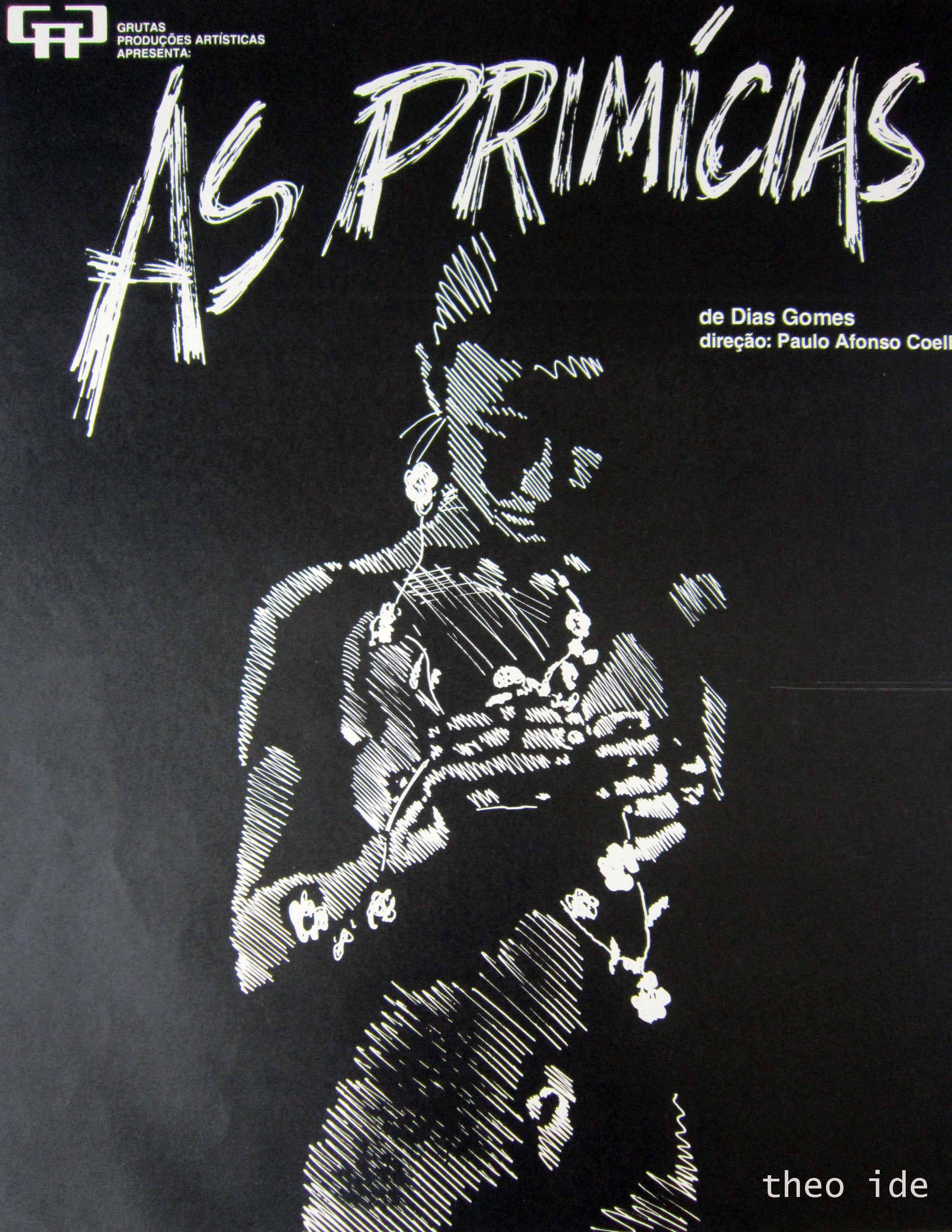 "Piece of poster theater ""As Primícias"" by Dias Gomes, directed by Paulo Afonso Coelho Theatre Centro de Convivência of Campinas, São Paulo - Brazil in 1986. Illustration Theo Ide / layout W.Paré  Inspired by David Hamilton Photography Cartaz de peça de teatro ""As Primícias"" de Dias Gomes,  direção de Paulo Afonso. Coelho Teatro Centro de Convivência de Campinas, São Paulo - Brasil em 1986. Ilustração Theo Ide / diagramação W.Paré - Inspirado na fotografia de David Hamilton"