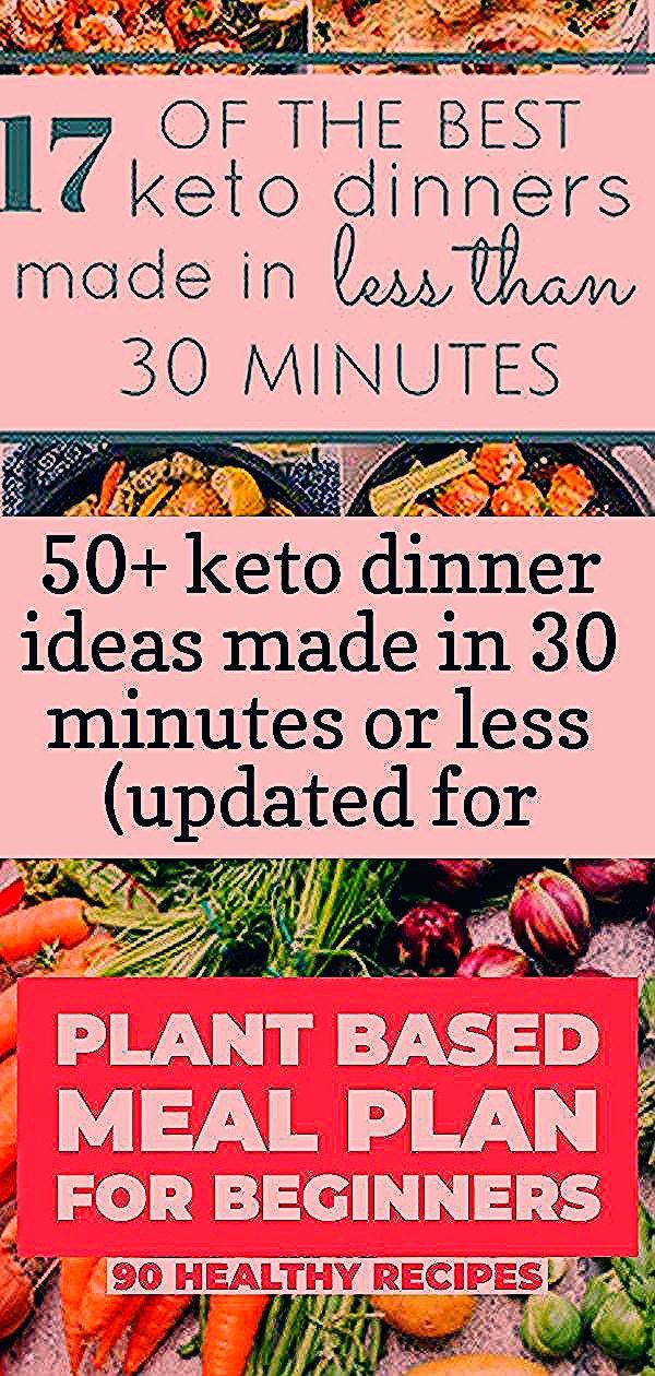 50+ keto dinner ideas made in 30 minutes or less (updated for 2019) 14 #plantbasedrecipesforbeginners keto dinners ready in less than 30 minutes, keto, keto recipes, keto for beginners, keto diet, keto dinner, ketogenic diet, ketogenic Plant Based Diet Recipes for Beginners. Meal plan your way to health & weight Loss with 90 healthy, plant based recipes for breakfast, lunch & dinner!  With grocery lists & meal planning tips to keep your vegan diet budget-friendly, this plant based meal plan has #plantbasedrecipesforbeginners