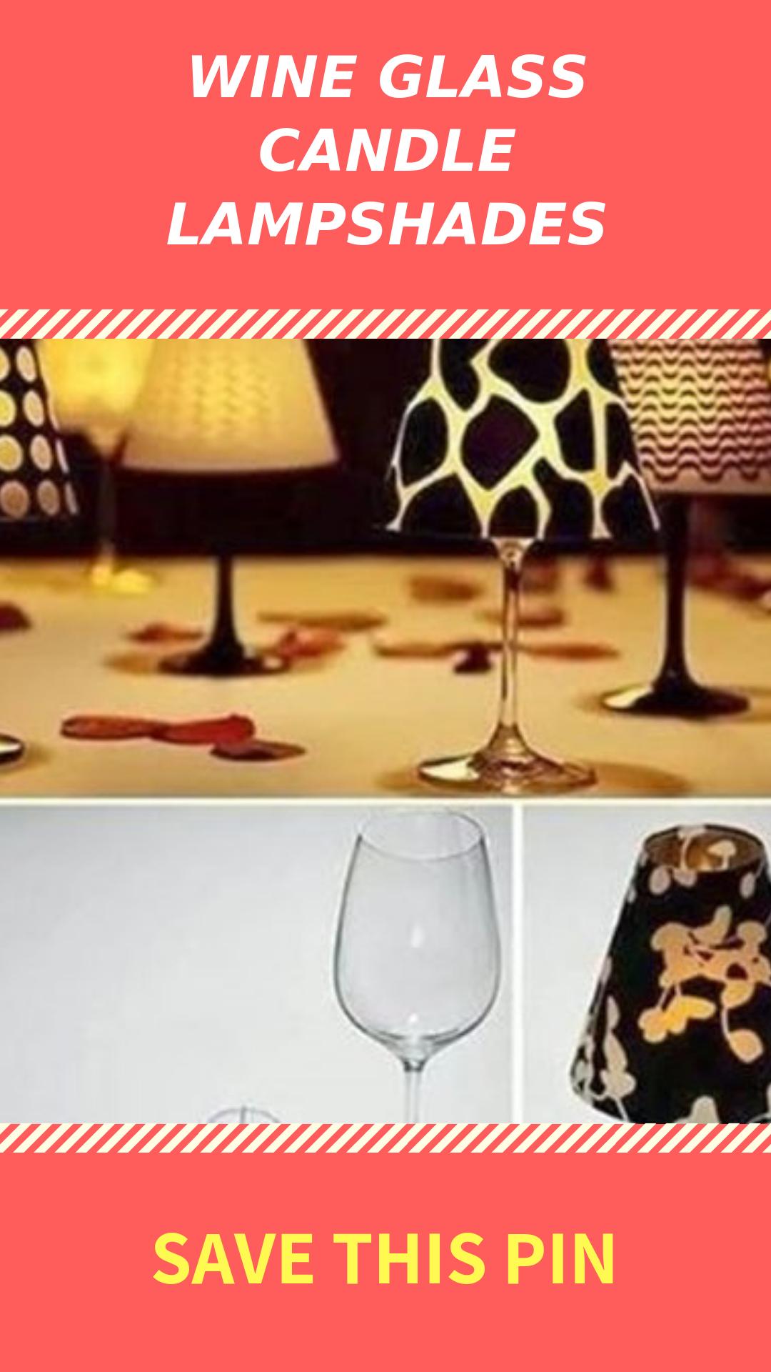 Wonderful Diy Wine Glass Candle Lampshades Wine Glass Lampshades Candles