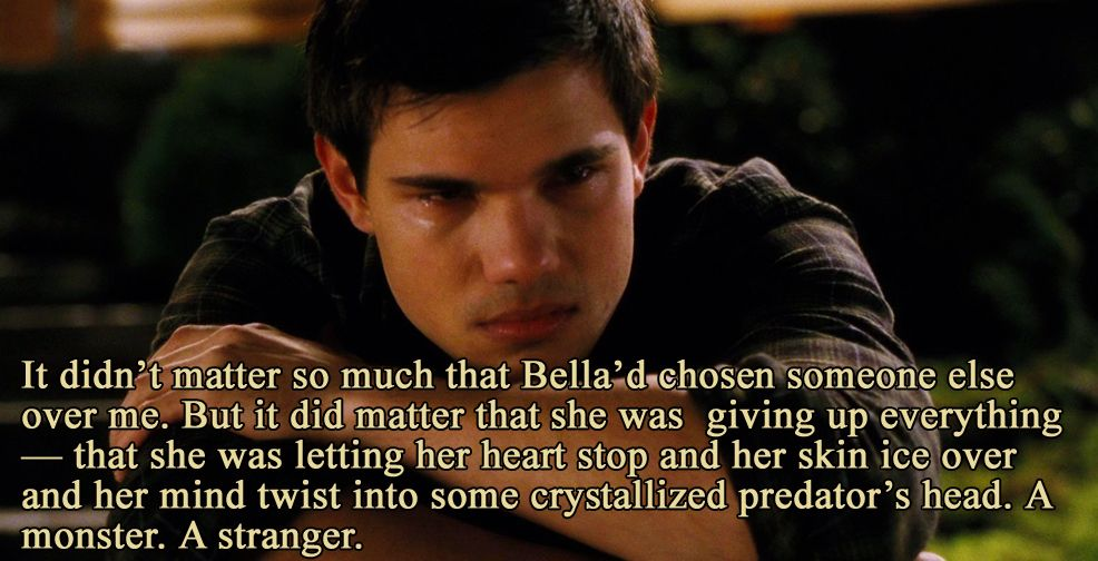 Jacobs thoughts on Bella becoming a vampire. | Movie ...
