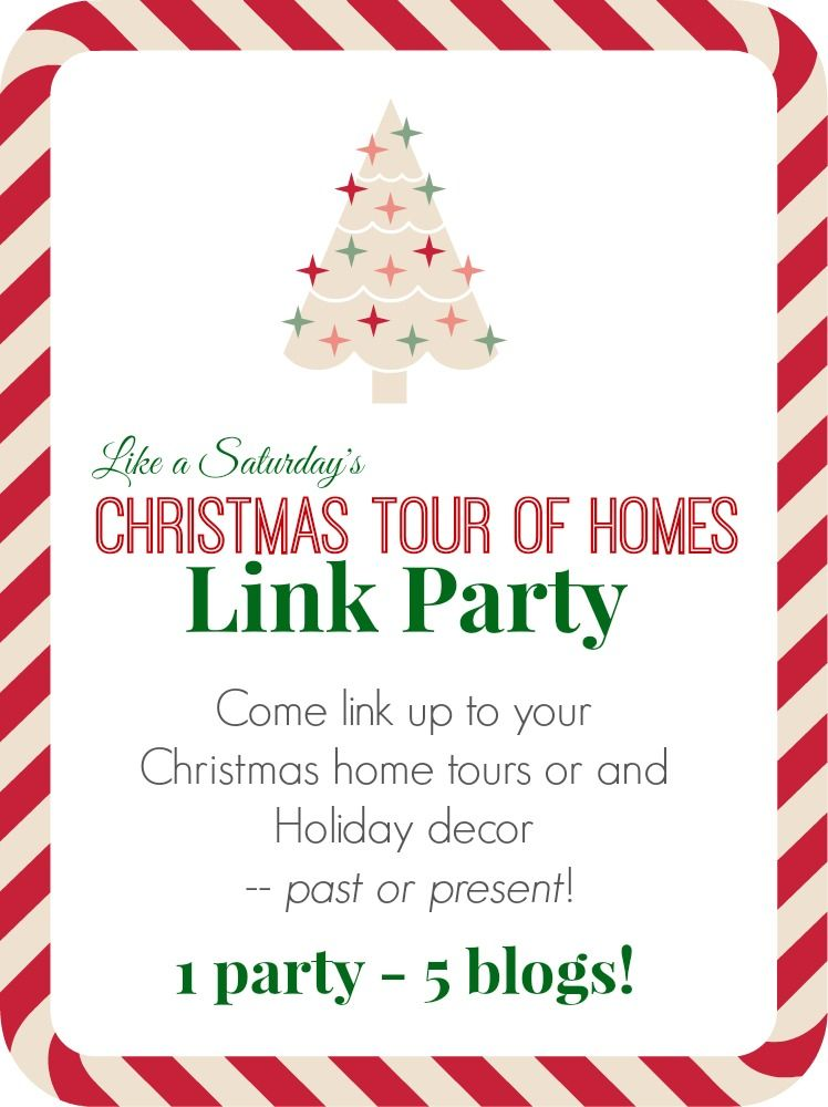 Come link up your Christmas home tours or any Holiday projects - past or present!