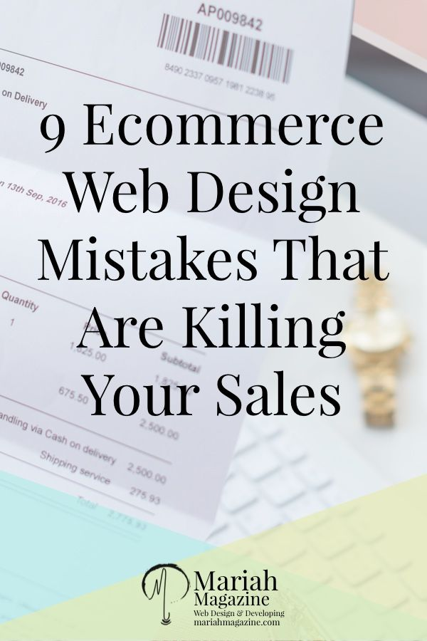 9 Ecommerce Web Design Mistakes That Are Costing You Money Ecommerce Web Design Ecommerce Web Ecommerce Startup