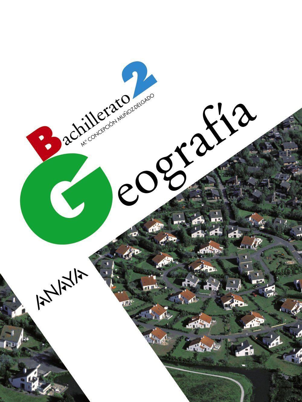 Libro De Geograf U00eda De 2 U00ba De Bachillerato  Editorial Anaya