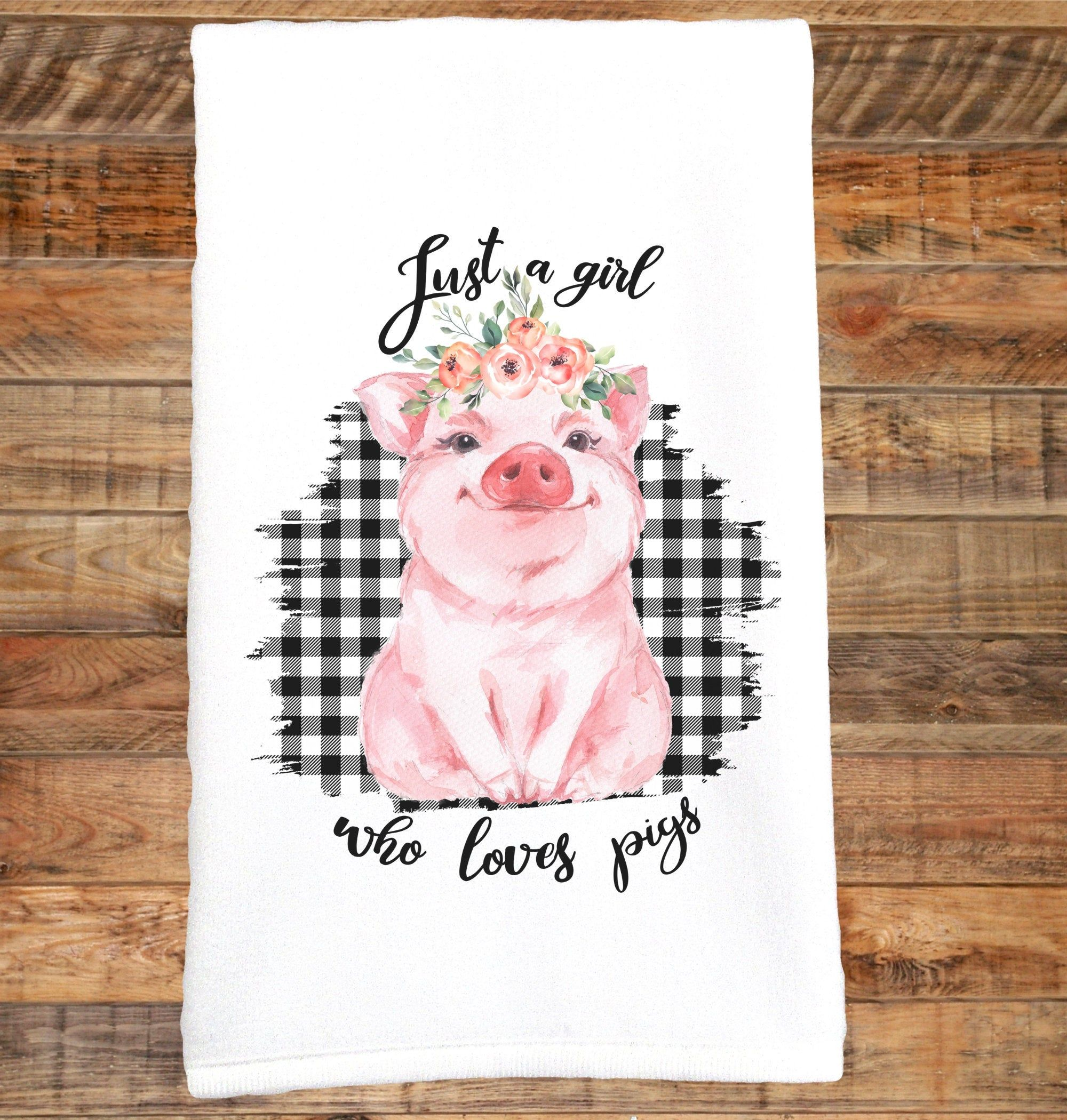 Pig Hand Towel Just a Girl Who Loves Pigs Pig Kitchen Towel  Etsy