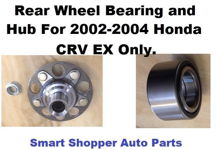 Rear Wheel Bearing And Hub For 2002 2004 Honda Crv Ex 4wd With Abs