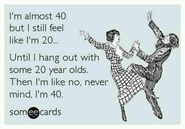 40 Is The New 20 Funny Quotes 40th Quote Funny