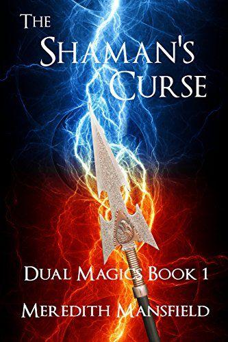 The Shaman's Curse (Dual Magics Book 1) by Meredith Mansfield http://www.amazon.com/dp/B00LKP49TM/ref=cm_sw_r_pi_dp_NK1Wvb1C766SD