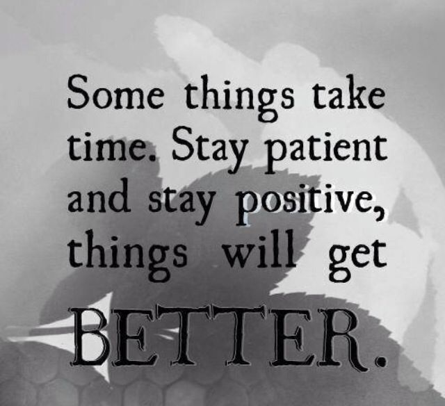 Quotes About Things Getting Better better in time quotes | Things get better w/time. | ℬetter in  Quotes About Things Getting Better