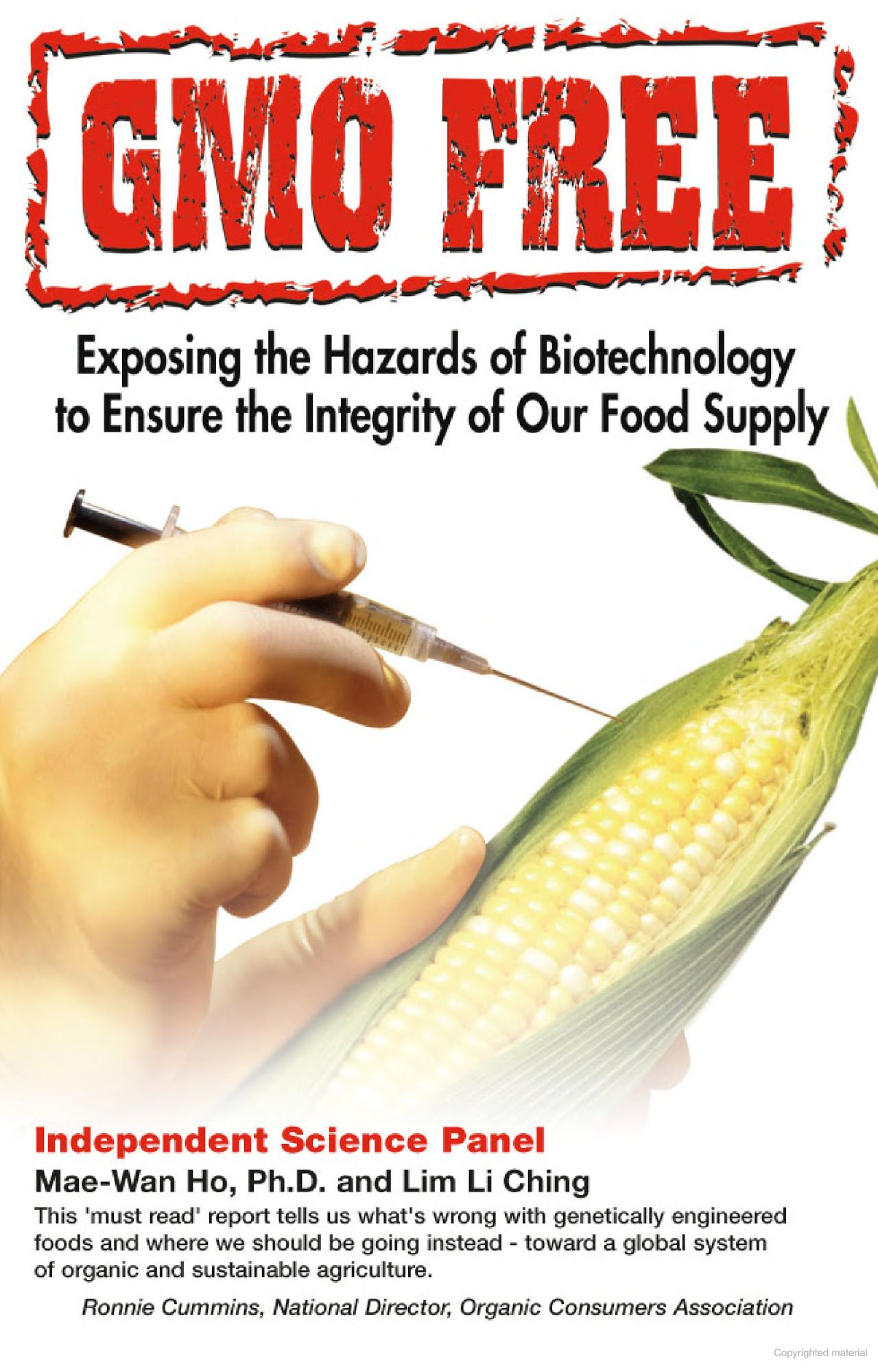 gmo free exposing the hazards of biotechnology to ensure the integrity of our food supply