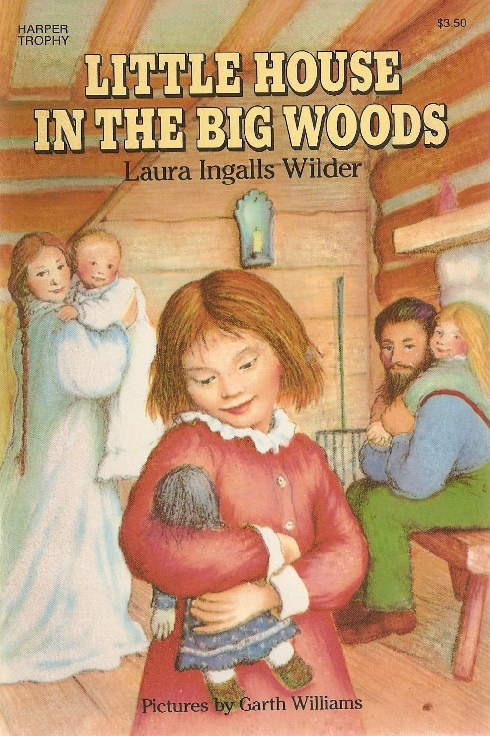 Little House In The Big Woods Childhood Books Favorite