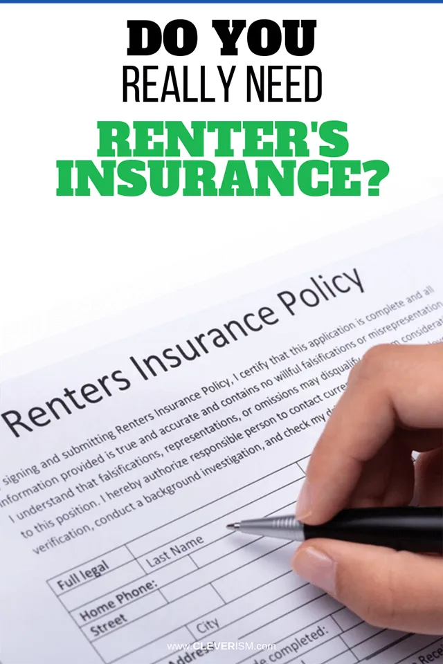 Do You Really Need Renter S Insurance Renters Insurance Do You