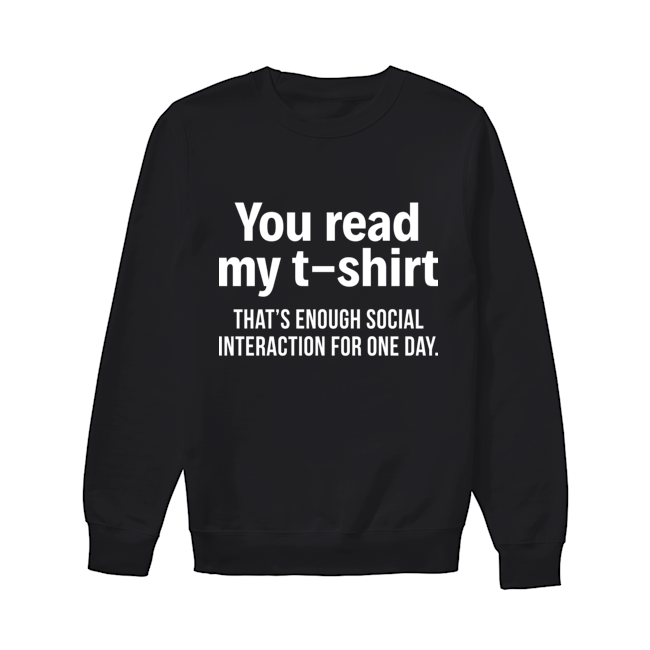 You Real My T Shirt Thats Enough Funny Shirts Women Funny Shirts Humor Funny Shirt Sayings Puns Shirts Hilarious