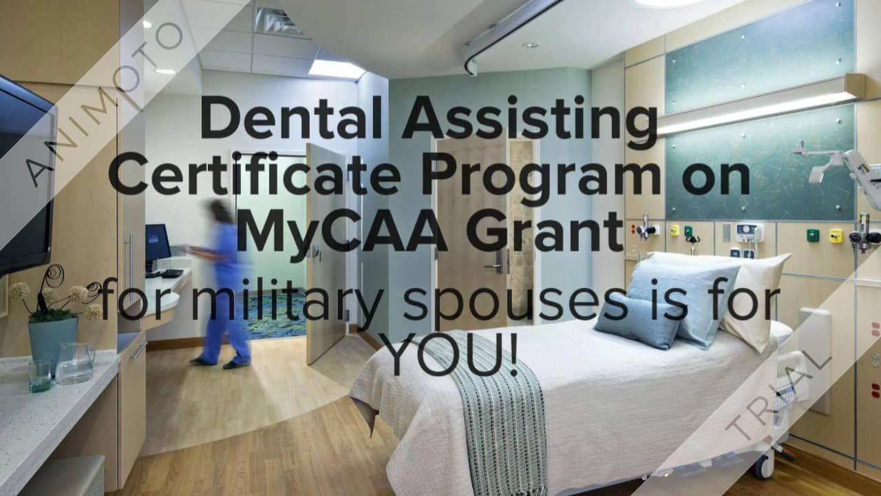 Mycaa dental assistant program for military spouse