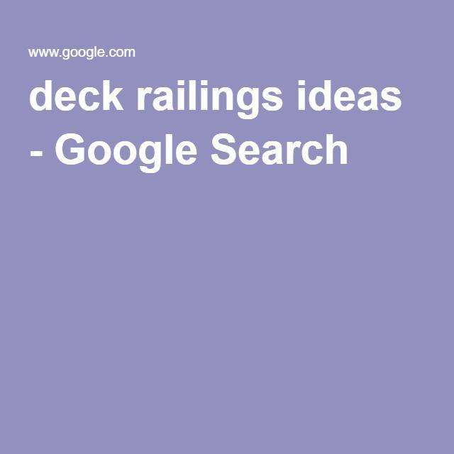 deck railings ideas - Google Search