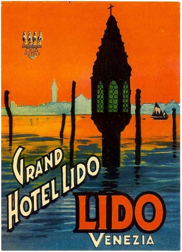 Grand Hotel Lido Old Luggage Label Venezia Venice Italy Grand Canal Circa 1937 Luggage Labels Vintage Travel Posters Vintage Posters