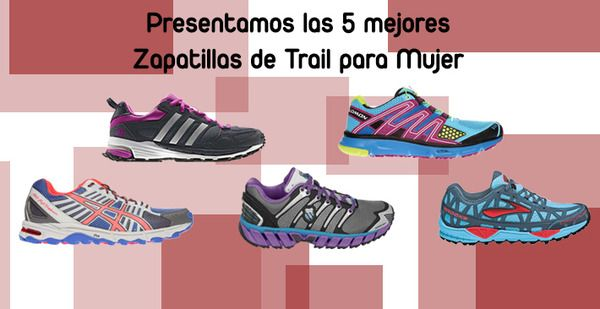 mejores zapatillas trail running mujer