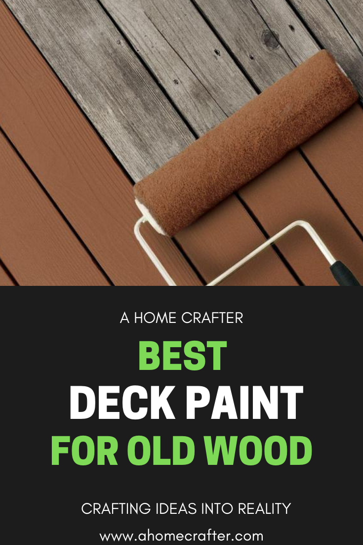 Best Deck Paint For Old Wood A Complete Er S Guide Cool