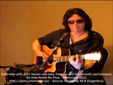 Interview with John Norum and Joey Tempest plus live acoustic performance @ De Esta Noche No Pasa - Rock 95.9 (Argentina) - Sept…   Joey tempest ...