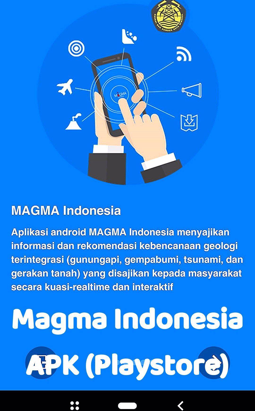 Magma Indonesia Aplikasi Android Magma Indonesia Menyajikan Informasi Dan Rekomendasi Kebencanaan Geologi Terintegerasi Gunun Indonesia Maluku Islands Magma