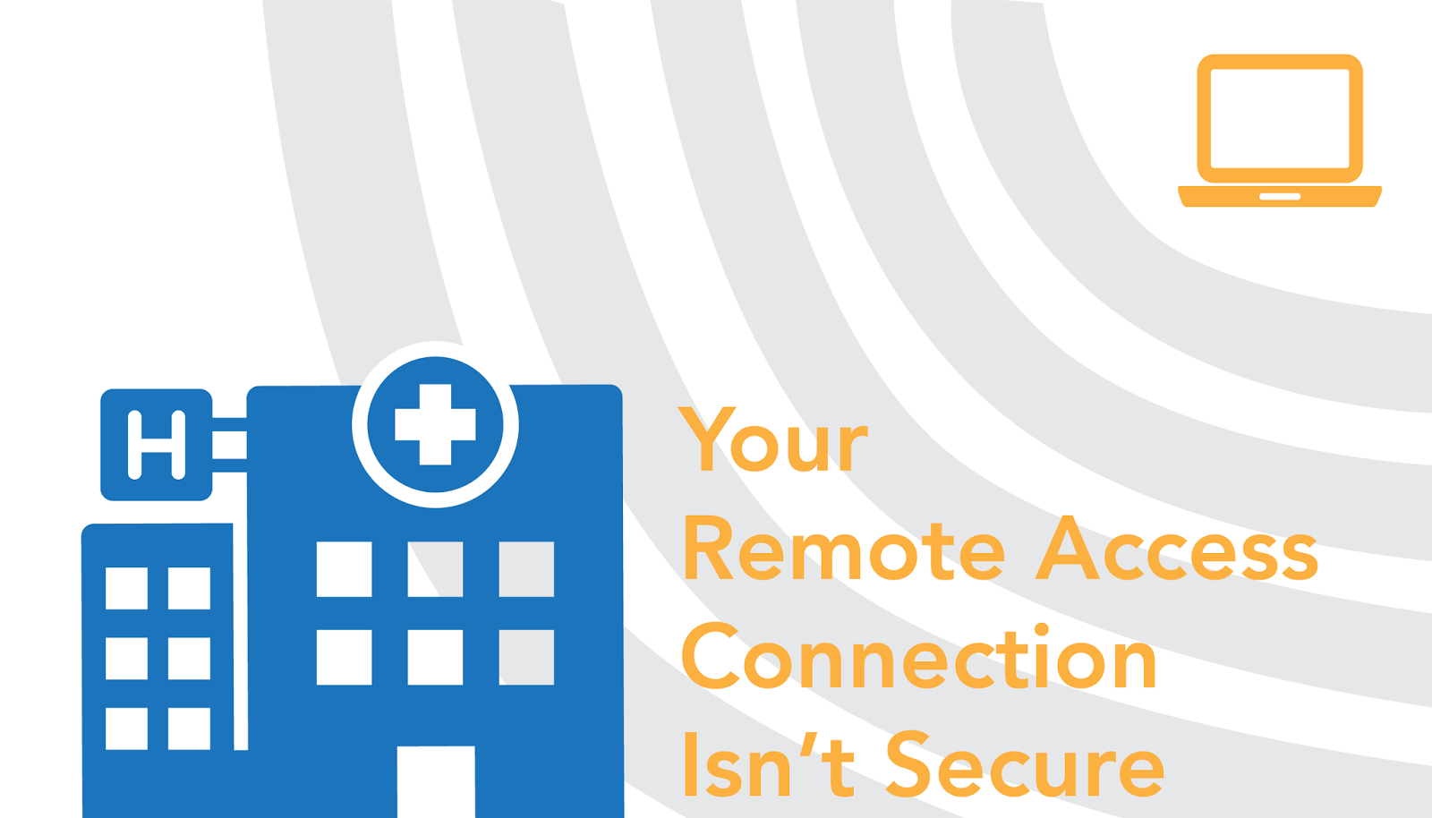 Secure remote access healthcare in danger Hipaa