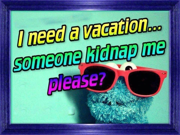 Need A Vacation Quotes Adorable Need A Vacation We Can Take Care Of That For Youvisit Us To