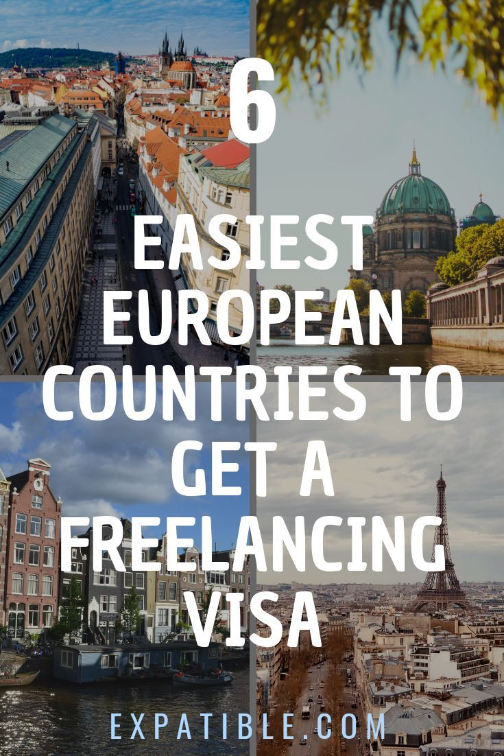 6 Easiest Countries In Europe To Get A Visa As A Freelancer Expatible In 2020 Moving Overseas Work Abroad Career Working Abroad Programs