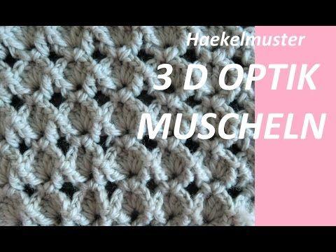 Haekelmuster 3d Muschel Youtube Muster Häkeln Pinterest