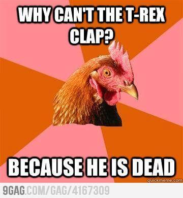 Anti-Joke Chicken on the T-rex