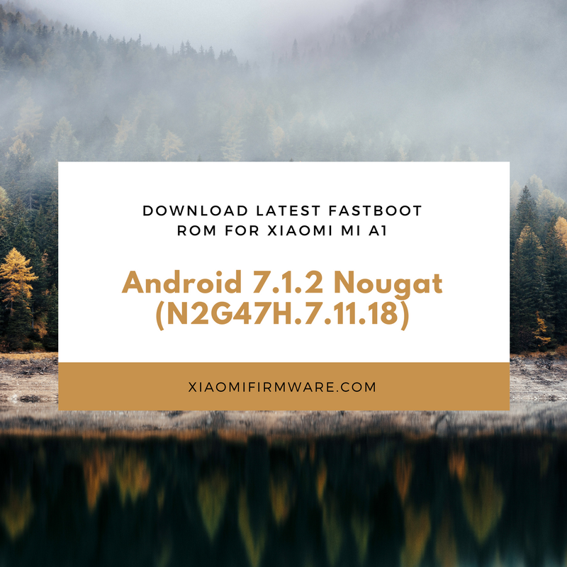 Official Fastboot ROM Android 7 1 2 Nougat (N2G47H 7 11 18