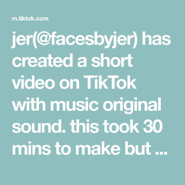 Jer Facesbyjer Has Created A Short Video On Tiktok With Music Original Sound This Took 30 Mins To Make But Only A Second T The Originals Music Fun To Be One