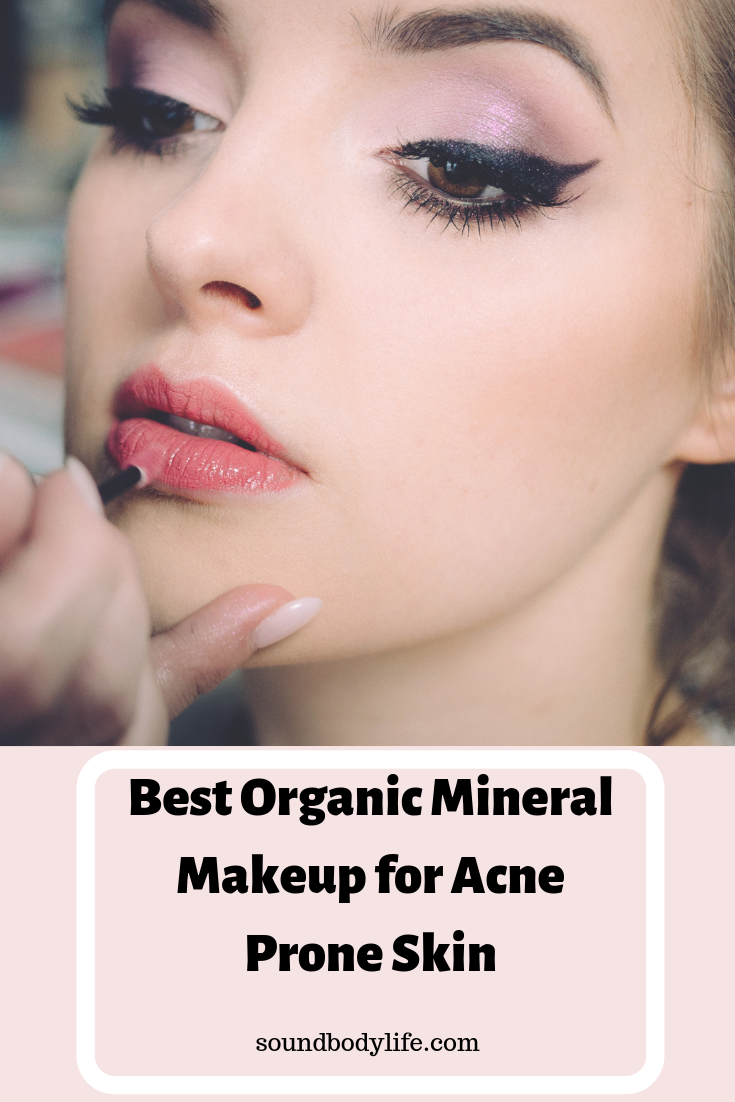 Best Organic Mineral Makeup for Acne Prone Skin Organic