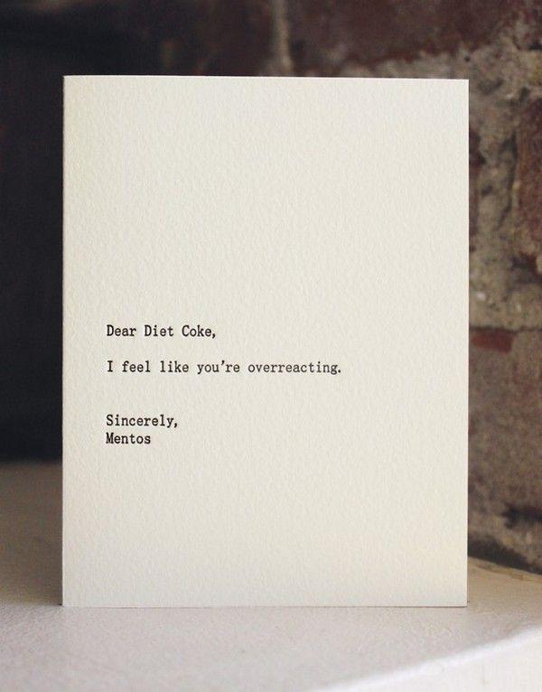 dear Diet coke.....