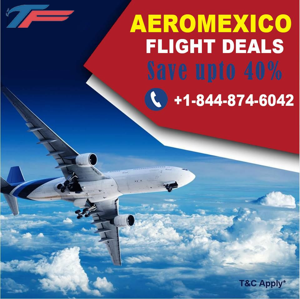 Plan your exotic weekend with #TicketsNfares exclusively #CheapFlight Deals. ☎️ Call Now +1-844-874-6042  Discount upto 40% on Calls #Aeromexico #Holidays #Trip #Vacation #CheapFlightDeals #CheapAirlineTickets #FlightDeals #LowCost #Airfare #FlightTickets #PlaneTickets #WeekendFlight #DomesticFlight