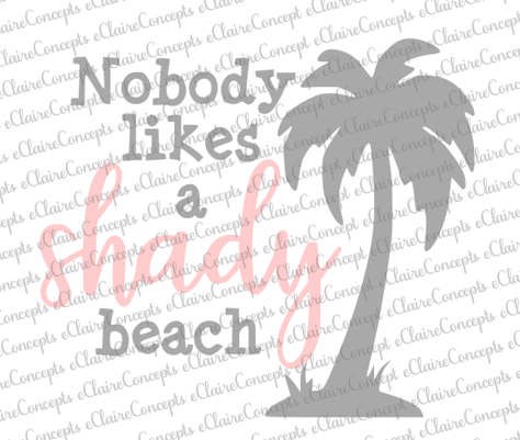 3cc6e567594 Nobody Likes A Shady Beach Palm Tree Digital Design SVG, Jpg, PNG ...