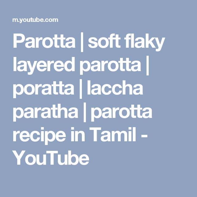 Parotta | soft flaky layered parotta | poratta | laccha paratha | parotta recipe in Tamil - YouTube