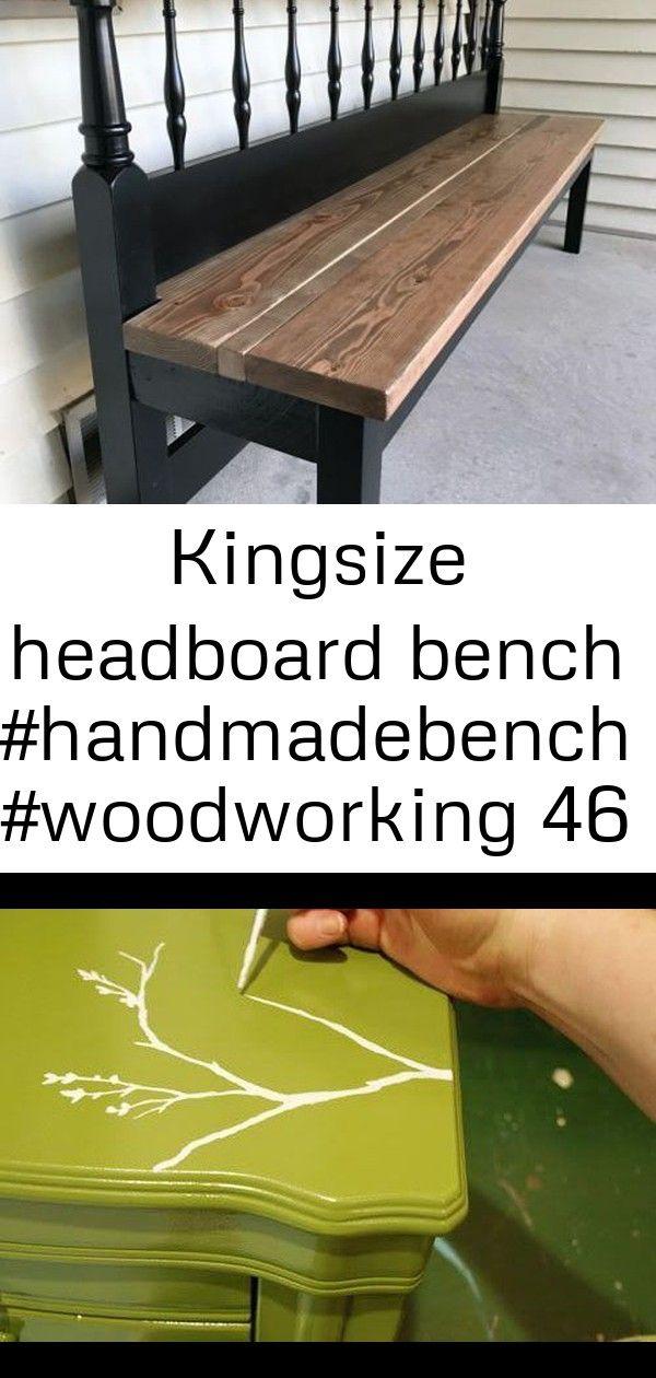 Kingsize headboard bench 46 Kingsize Headboard Bench Wie man Möbel mit Handbemalung bemalt  wir machen Jen zu einem Baumwaschtisch auf den ich nicht wa Super Mö...