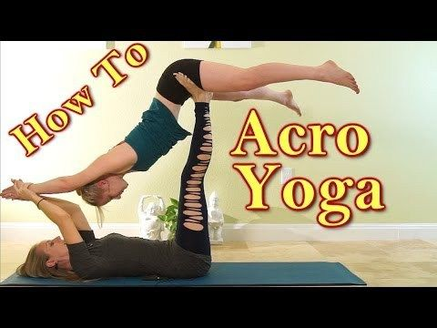 amazing acro yoga how to stretch with acroyoga for