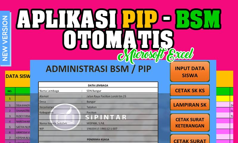 Aplikasi Pip Program Indonesia Pintar Bsm Bantuan Siswa Miskin Dengan Excel Otomatis Terbaru Microsoft Excel Excel Education