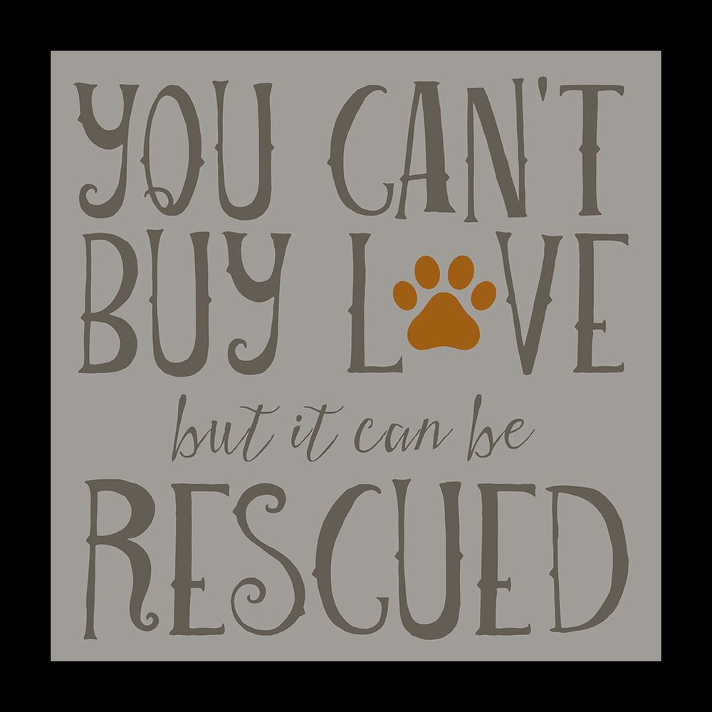 """FRAMED You Can t Buy Love But It Can Be Rescued 12x12"""" Art Print"""