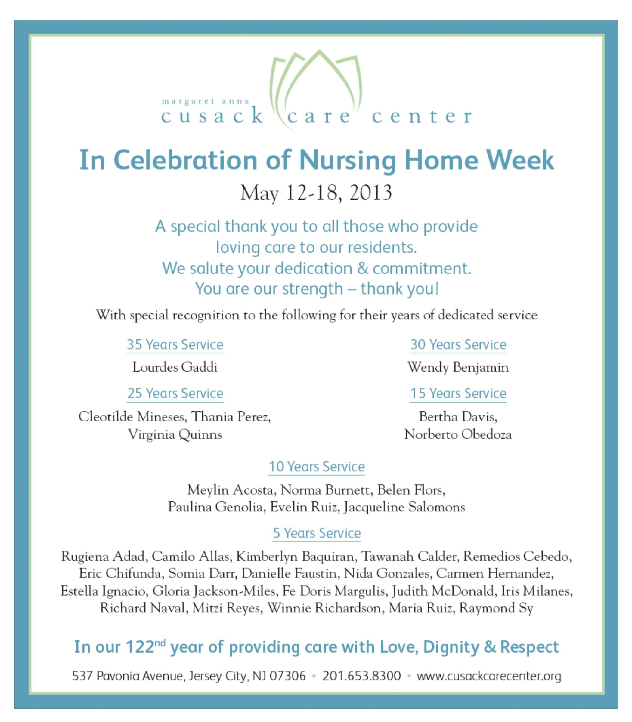 May 12-18, 2013- It\'s National Nursing Home Week and we\'re ...