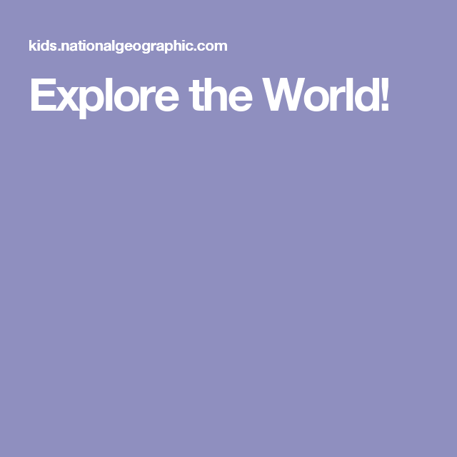 Explore the world national geographic interactive world map explore the world national geographic interactive world map gumiabroncs Gallery