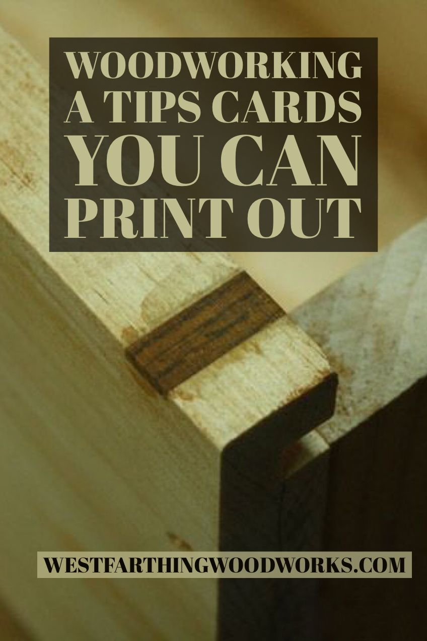 Printable Woodworking Tips Cards Woodworking Woodworking Tips