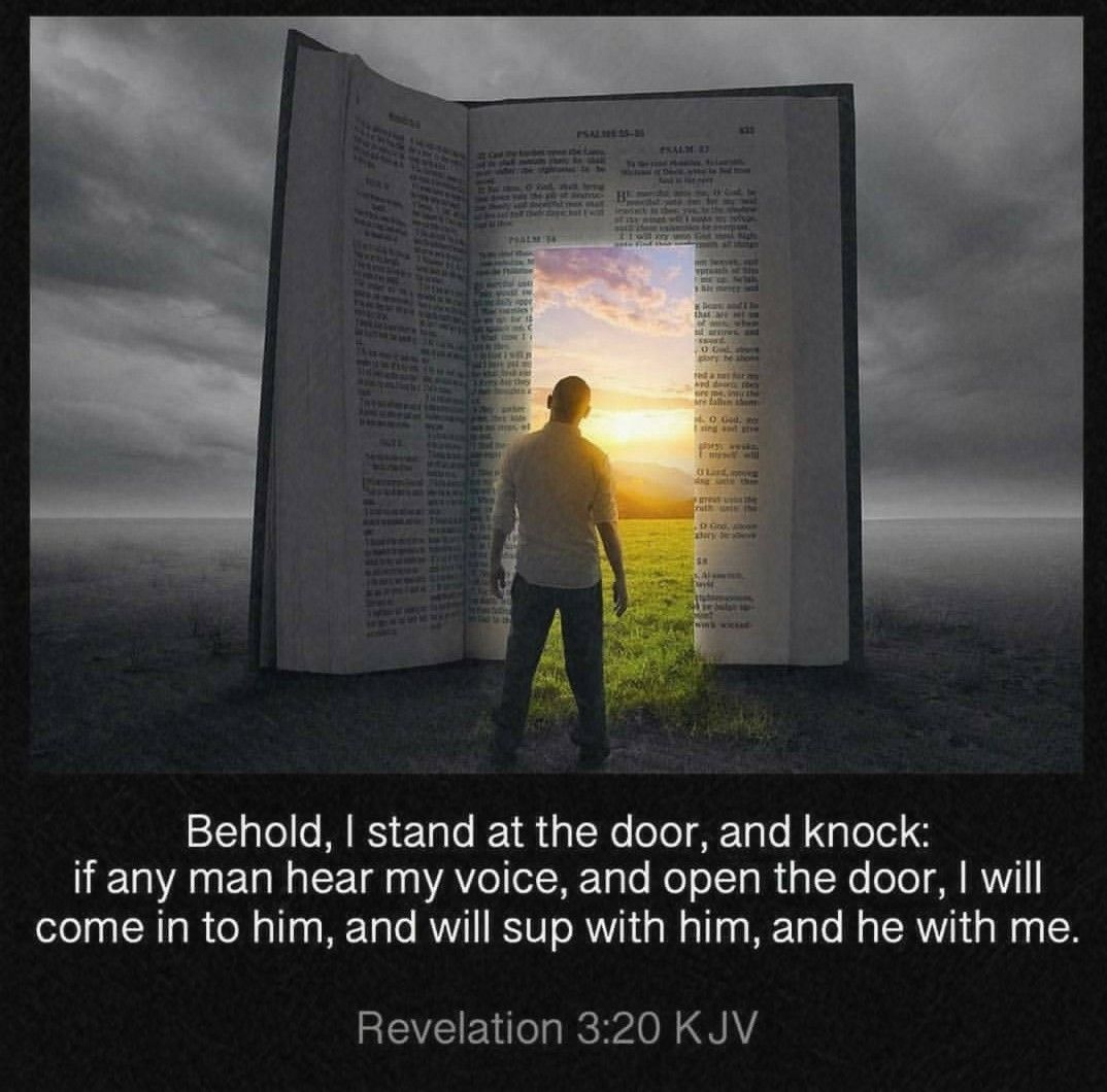 Revelation 3:20 KJV - Behold, I stand at the door, and knock: if any man hear my voice, and open the door, I will come…   Kjv, Spiritual  pictures, Bible inspiration